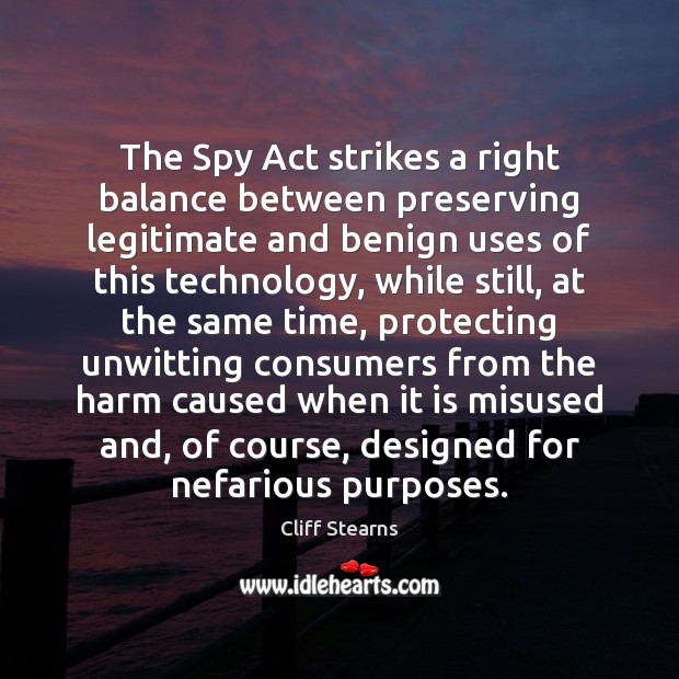 The Spy Act strikes a right balance between preserving legitimate and benign Image