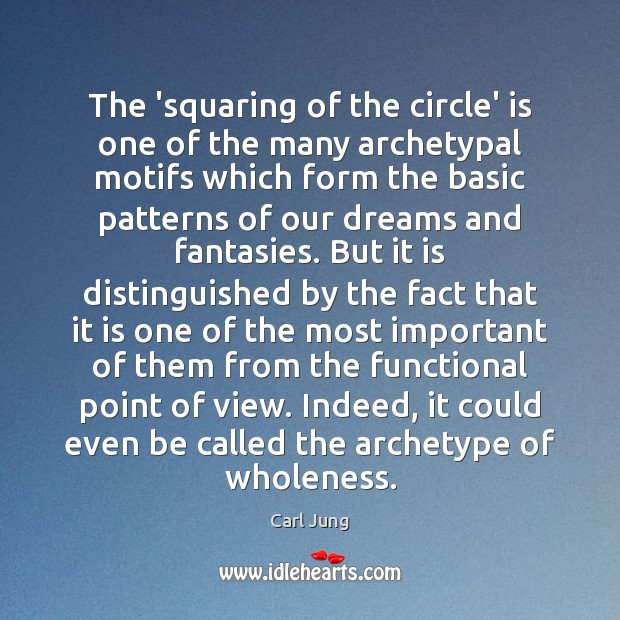 The 'squaring of the circle' is one of the many archetypal motifs Image