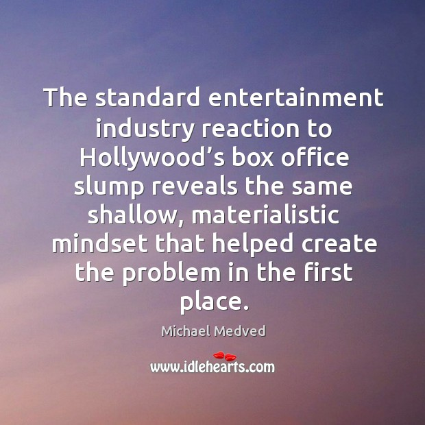 The standard entertainment industry reaction to hollywood's box office slump reveals the same shallow Image