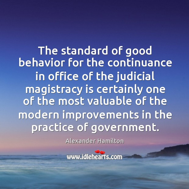 Image, The standard of good behavior for the continuance in office of the