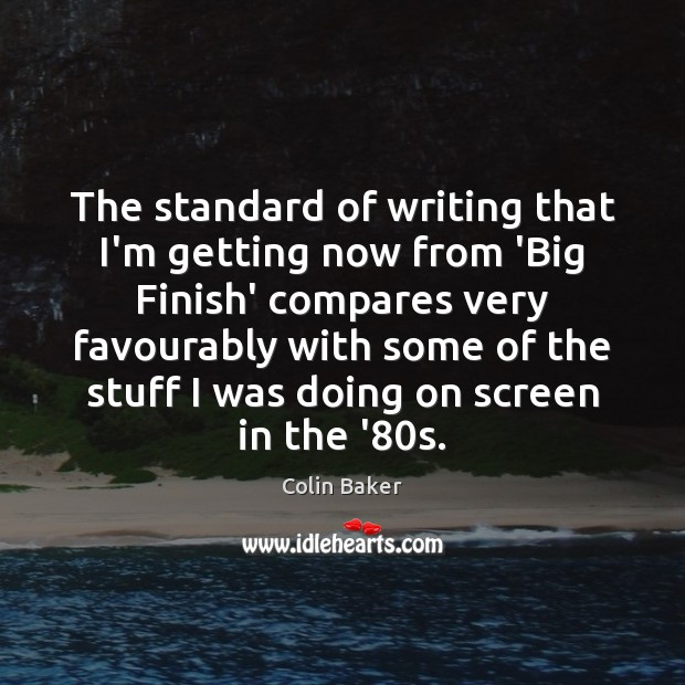 Picture Quote by Colin Baker