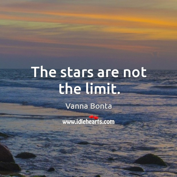 Image, The stars are not the limit.