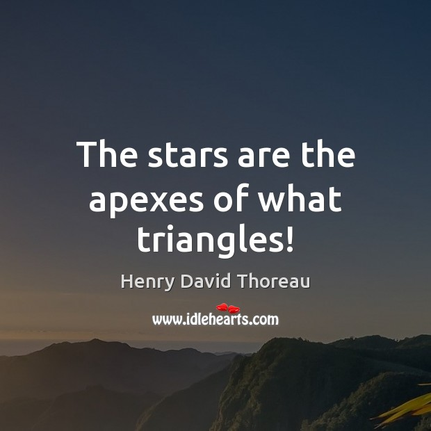 Image, The stars are the apexes of what triangles!