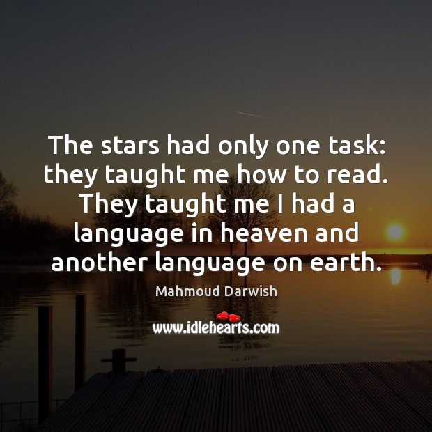 Image, The stars had only one task: they taught me how to read.