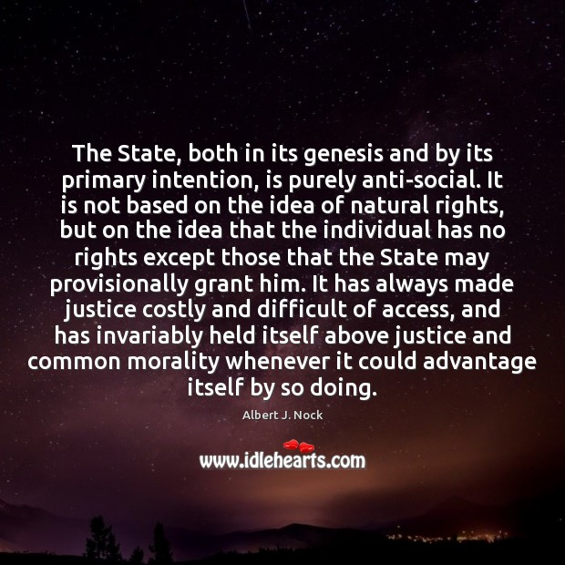 The State, both in its genesis and by its primary intention, is Image