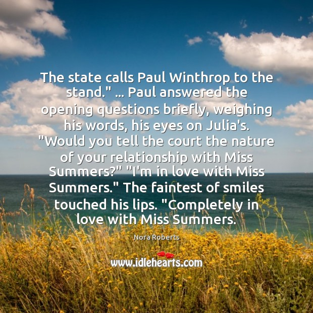 "The state calls Paul Winthrop to the stand."" … Paul answered the opening Image"