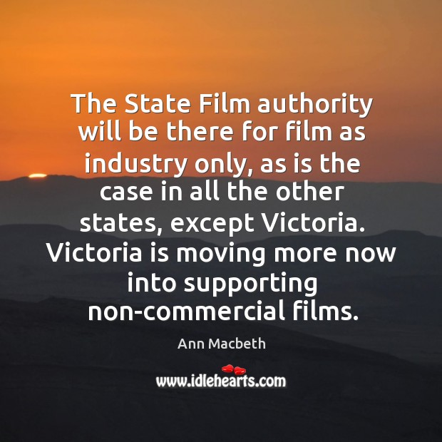 Image, The state film authority will be there for film as industry only, as is the case