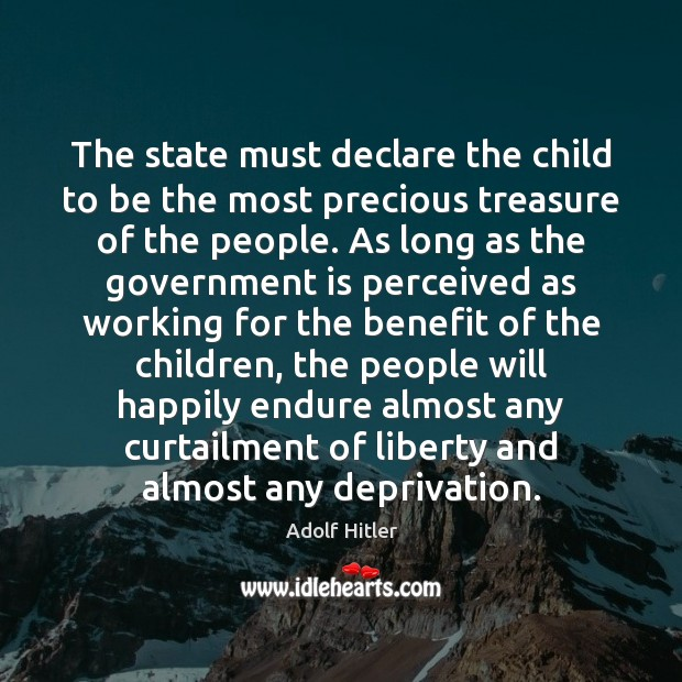 The state must declare the child to be the most precious treasure Image