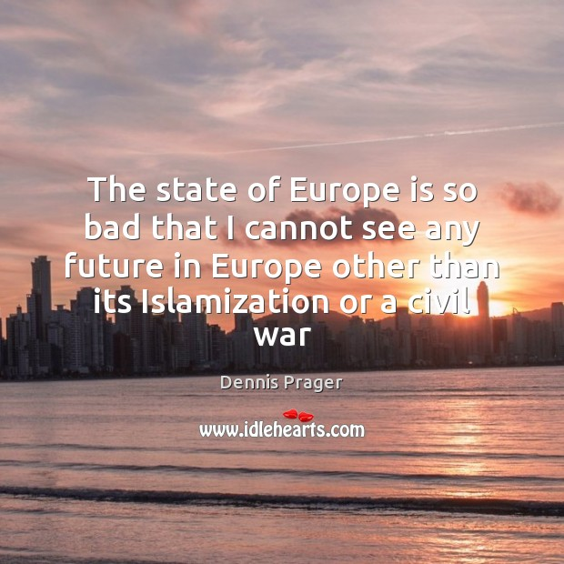 The state of Europe is so bad that I cannot see any Image