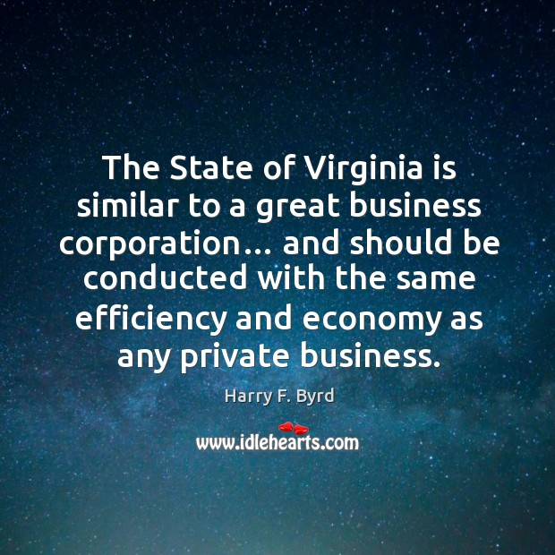 The state of virginia is similar to a great business corporation… Image