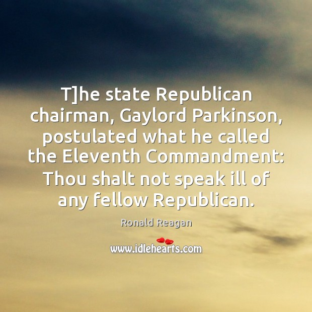 T]he state Republican chairman, Gaylord Parkinson, postulated what he called the Image