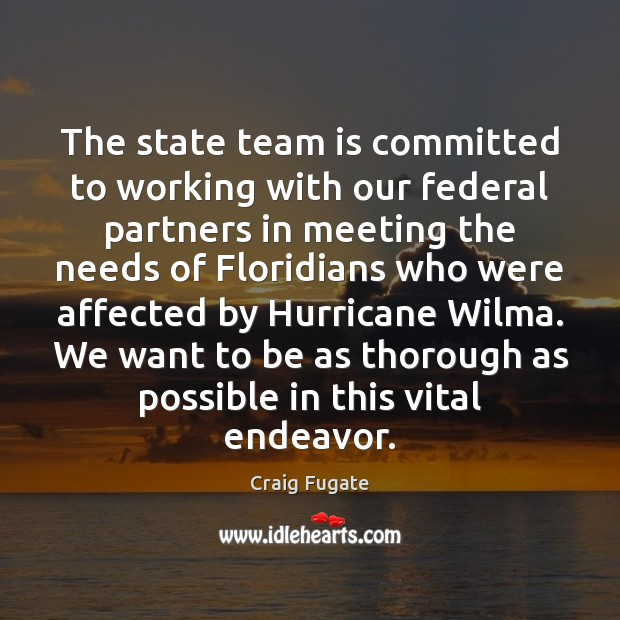 The state team is committed to working with our federal partners in Image