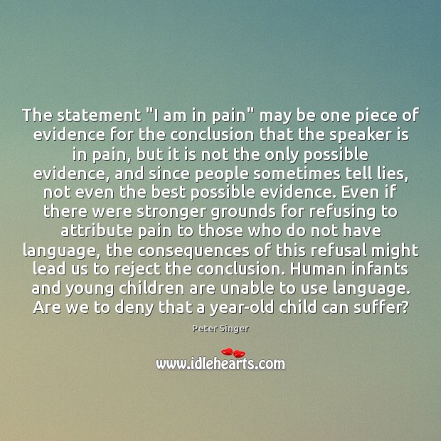 """The statement """"I am in pain"""" may be one piece of evidence Image"""