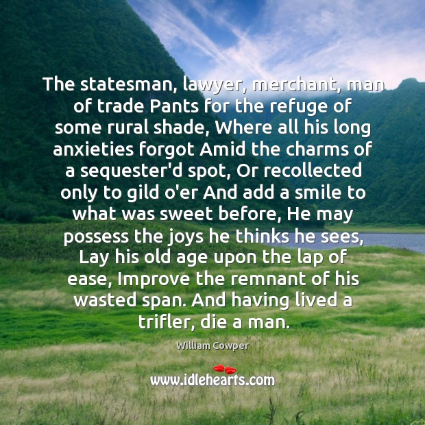 The statesman, lawyer, merchant, man of trade Pants for the refuge of Image