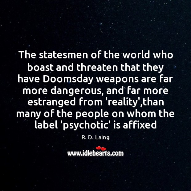 The statesmen of the world who boast and threaten that they have Image