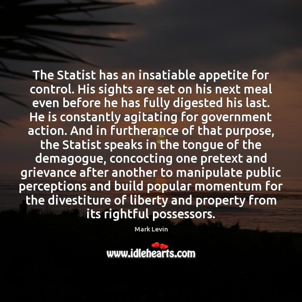 Image, The Statist has an insatiable appetite for control. His sights are set
