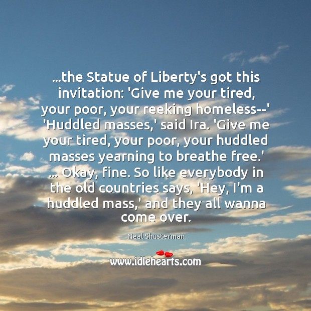 …the Statue of Liberty's got this invitation: 'Give me your tired, your Image
