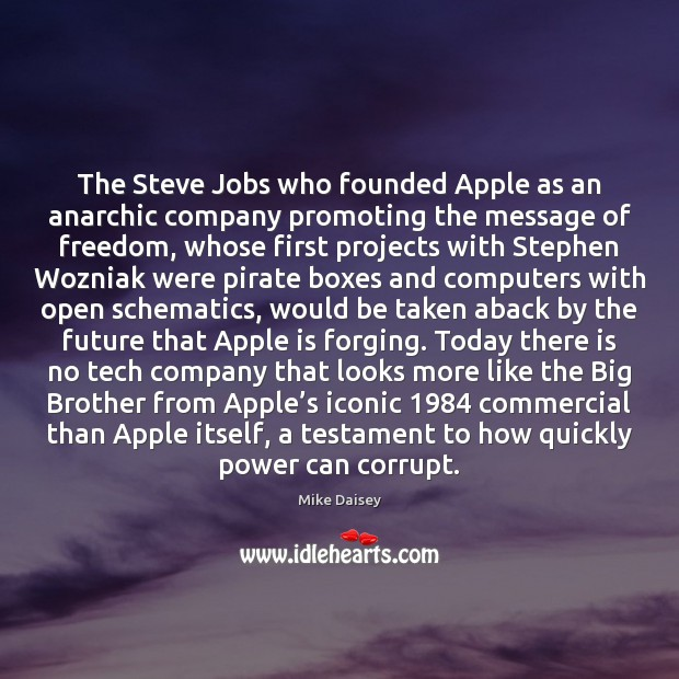 Image, The Steve Jobs who founded Apple as an anarchic company promoting the