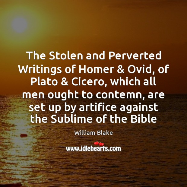 The Stolen and Perverted Writings of Homer & Ovid, of Plato & Cicero, which Image