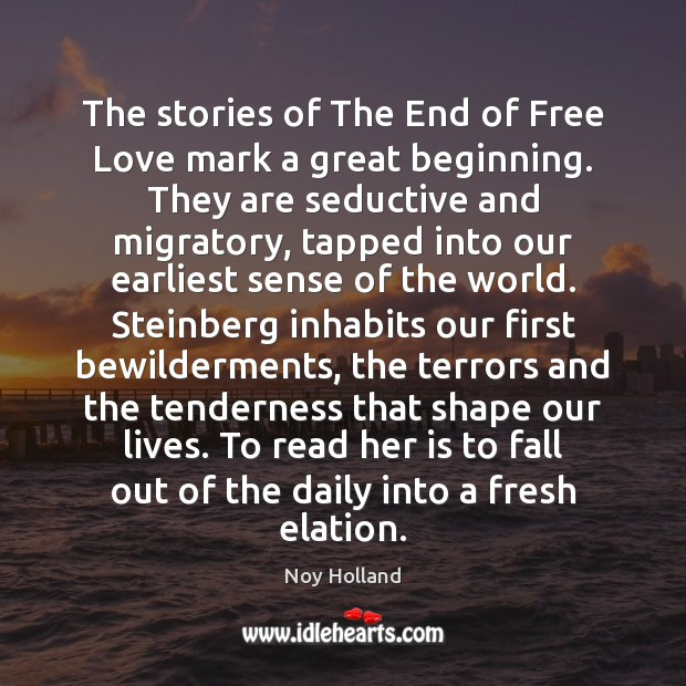 The stories of The End of Free Love mark a great beginning. Image