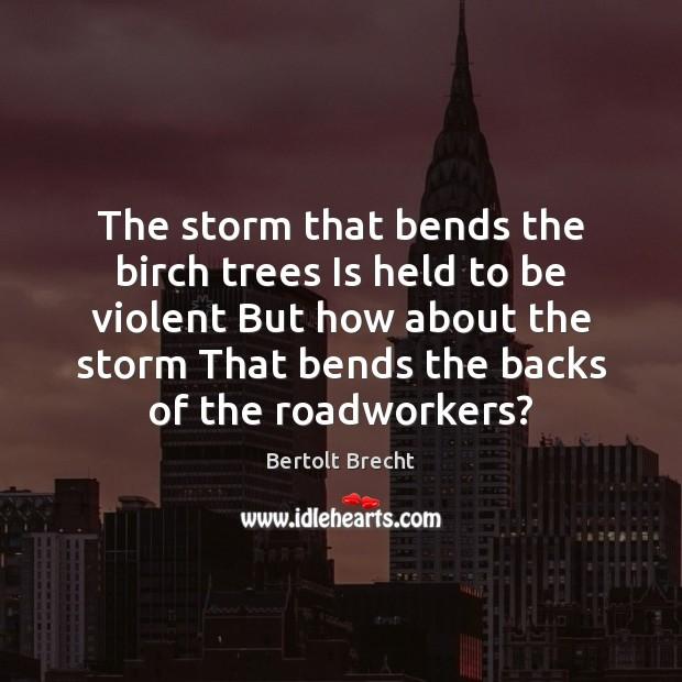 Picture Quote by Bertolt Brecht