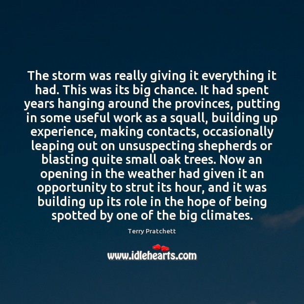 Image, The storm was really giving it everything it had. This was its