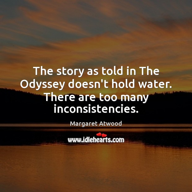 Image, The story as told in The Odyssey doesn't hold water. There are too many inconsistencies.