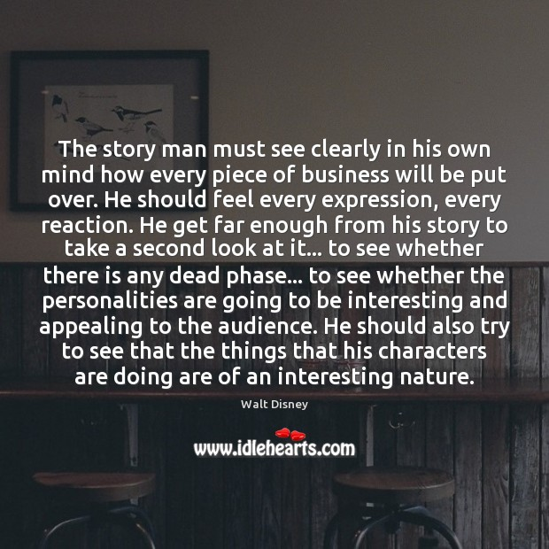 Image, The story man must see clearly in his own mind how every