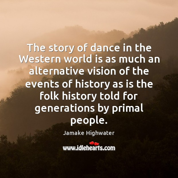 The story of dance in the Western world is as much an Image
