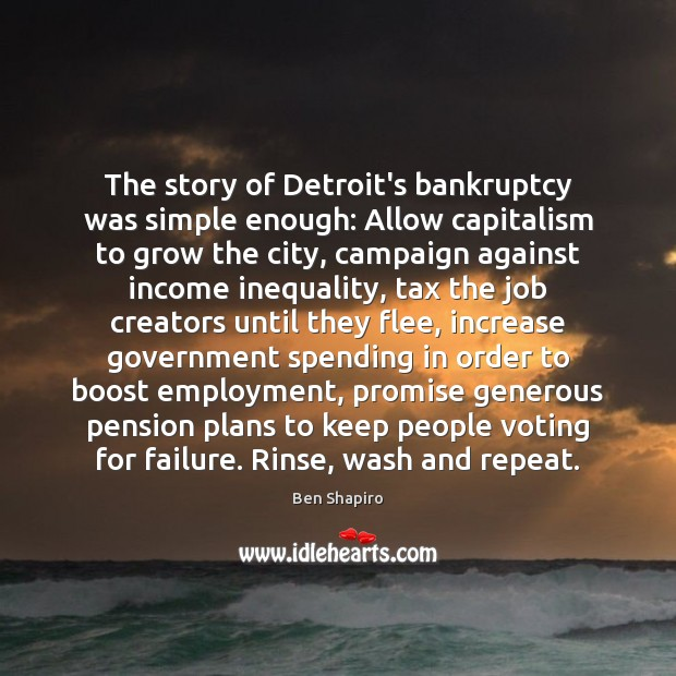 Image, The story of Detroit's bankruptcy was simple enough: Allow capitalism to grow