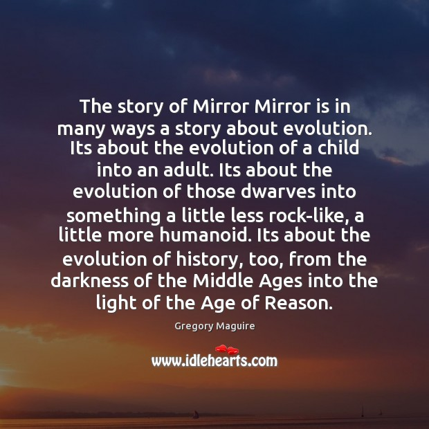 Image, The story of Mirror Mirror is in many ways a story about