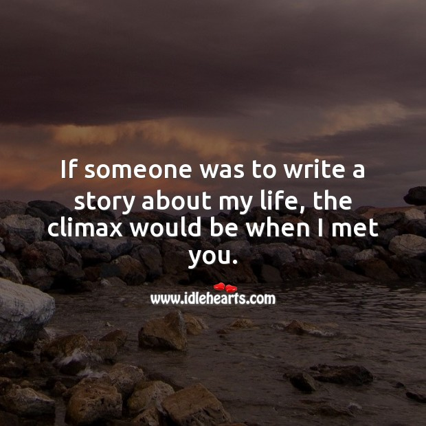 The story of my life ends, when I meet you Flirt Messages Image