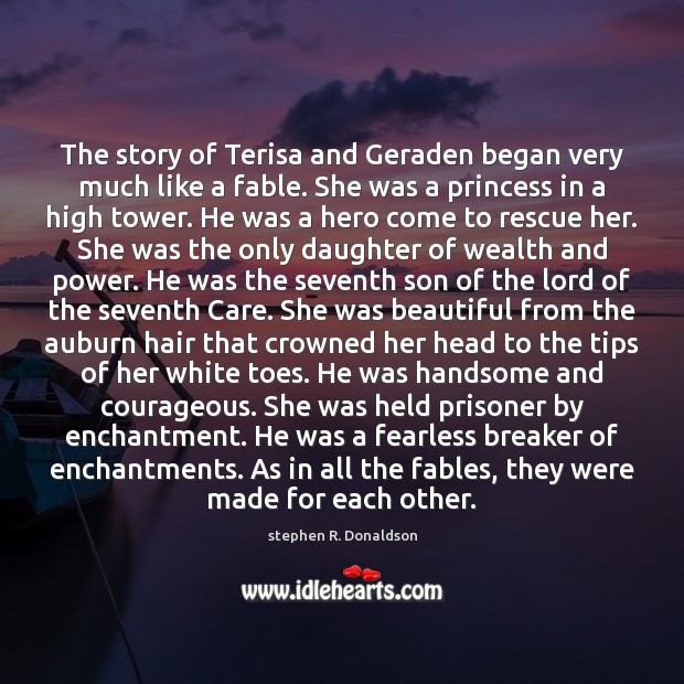Image, The story of Terisa and Geraden began very much like a fable.