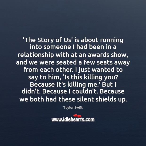 Image, 'The Story of Us' is about running into someone I had been