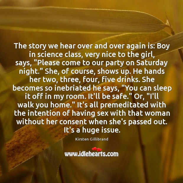 The story we hear over and over again is: Boy in science Kirsten Gillibrand Picture Quote