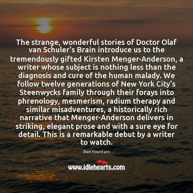 The strange, wonderful stories of Doctor Olaf van Schuler's Brain introduce us Image