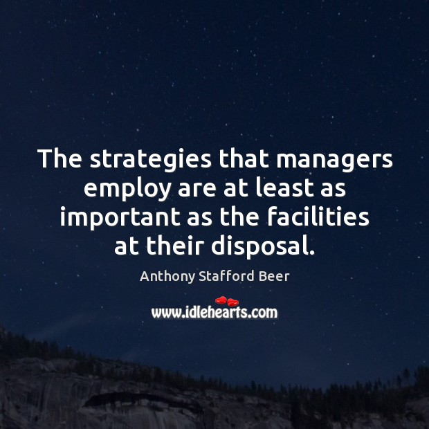 Image, The strategies that managers employ are at least as important as the