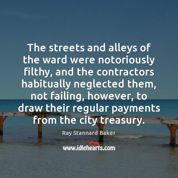 The streets and alleys of the ward were notoriously filthy, and the Image