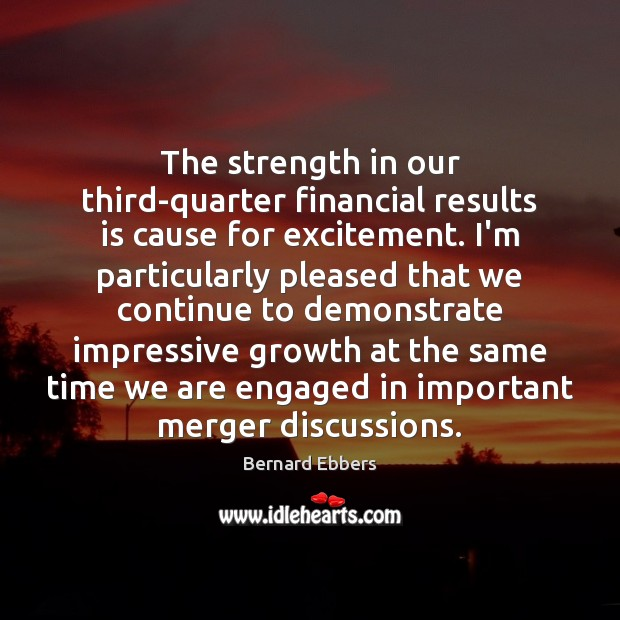 Image, The strength in our third-quarter financial results is cause for excitement. I'm