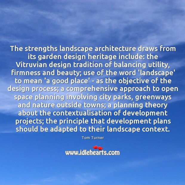 The strengths landscape architecture draws from its garden design heritage include: the Image