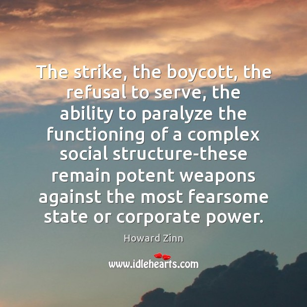 Image, The strike, the boycott, the refusal to serve, the ability to paralyze