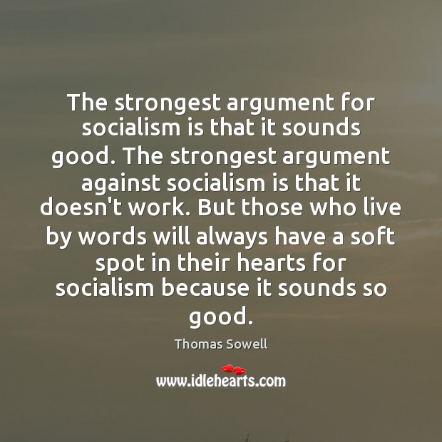 Image, The strongest argument for socialism is that it sounds good. The strongest