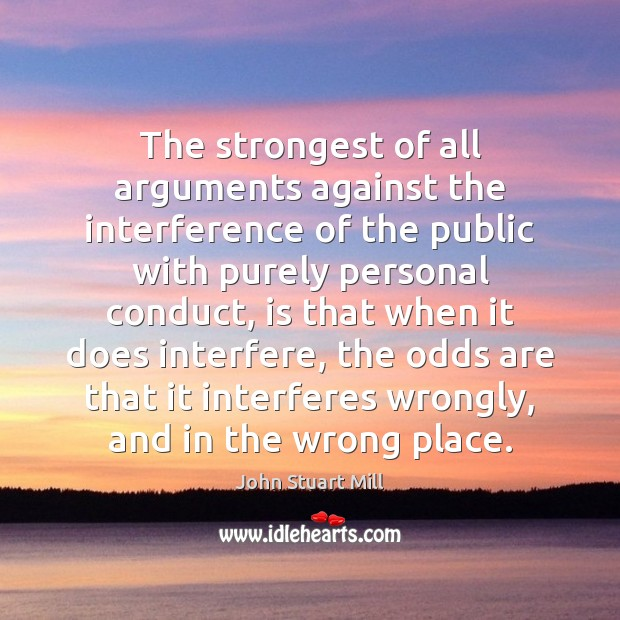 The strongest of all arguments against the interference of the public with Image