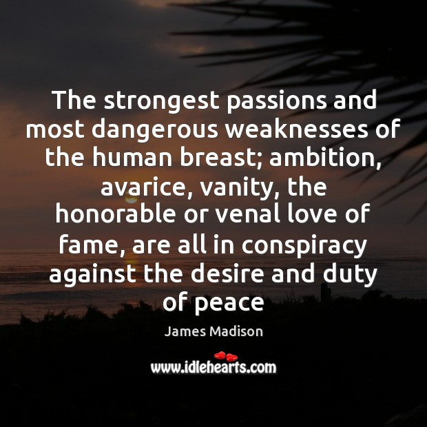 The strongest passions and most dangerous weaknesses of the human breast; ambition, Image