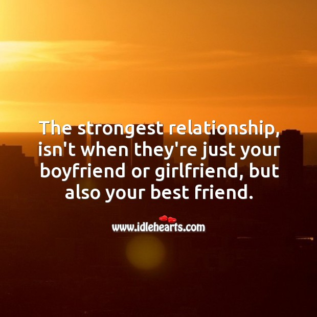 The strongest relationship Best Friend Quotes Image