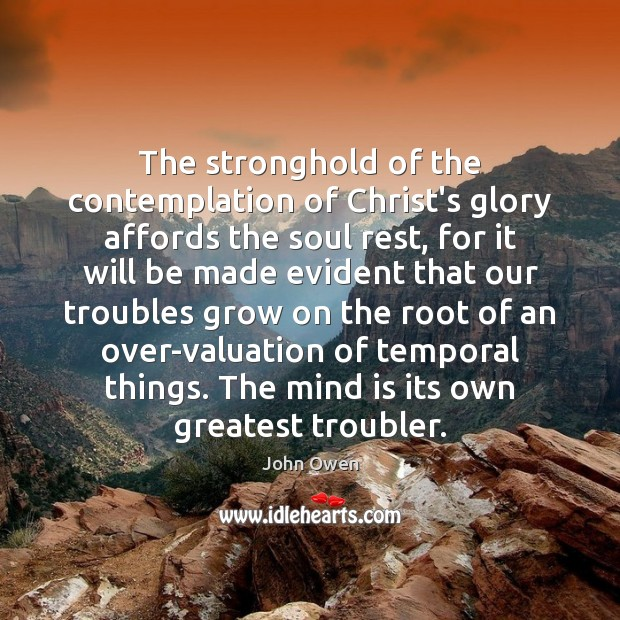 The stronghold of the contemplation of Christ's glory affords the soul rest, Image