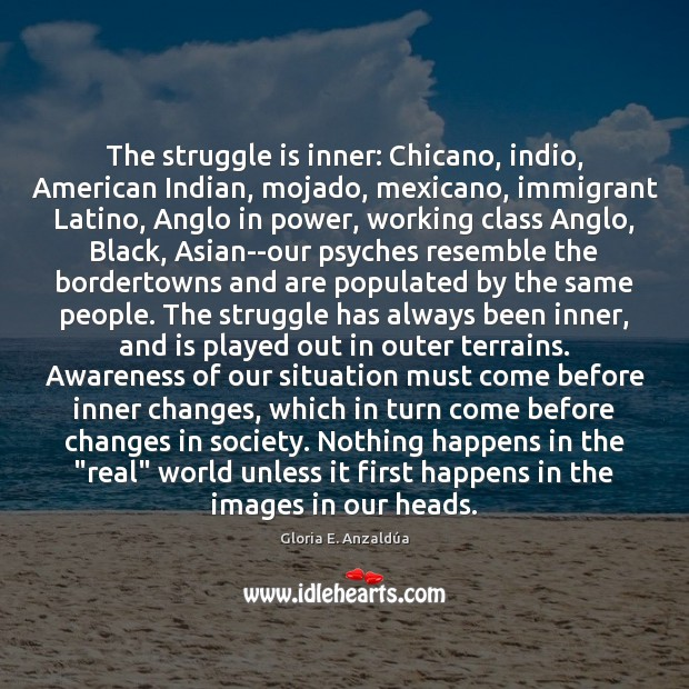 The struggle is inner: Chicano, indio, American Indian, mojado, mexicano, immigrant Latino, Image