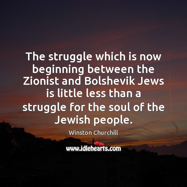 The struggle which is now beginning between the Zionist and Bolshevik Jews Image