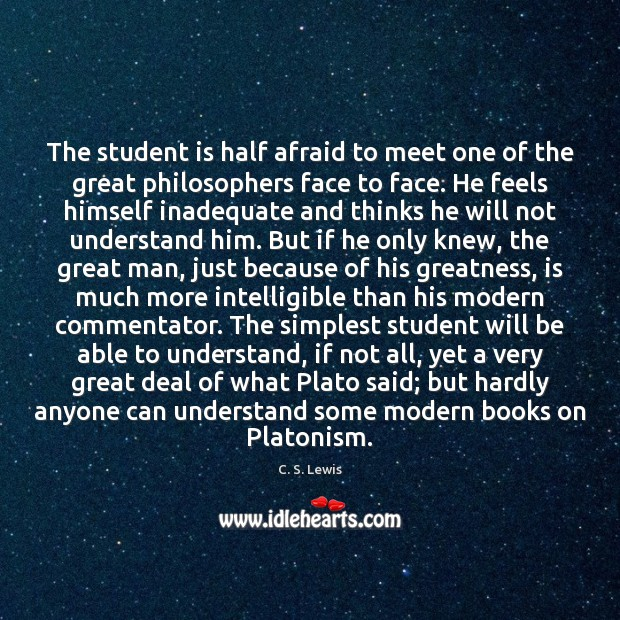 Image, The student is half afraid to meet one of the great philosophers