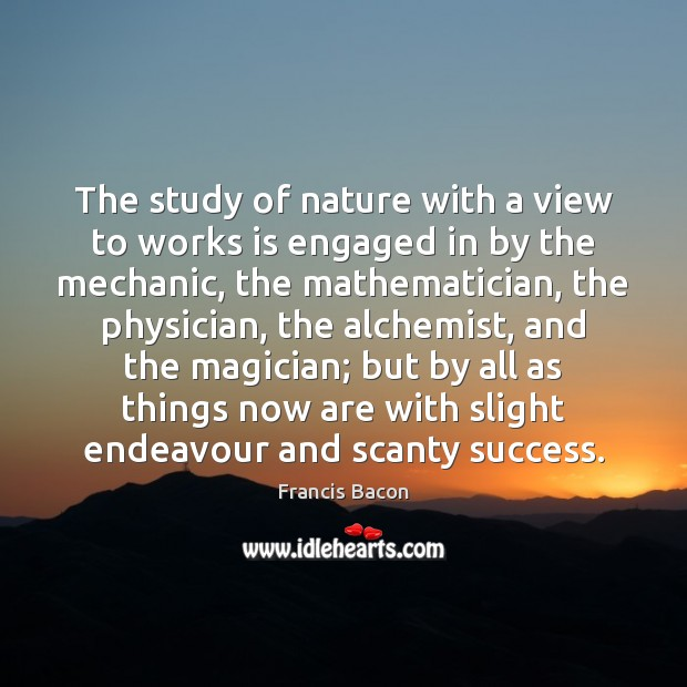 The study of nature with a view to works is engaged in Image
